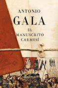 EL MANUSCRITO CARMESI - 9788408093343 - ANTONIO GALA