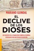 EL DECLIVE DE LOS DIOSES - 9788408112143 - MARIANO GUINDAL