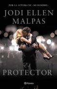 EL PROTECTOR - 9788408173243 - JODI ELLEN MALPAS