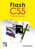 flash cs5 curso de iniciación (ebook)-jaime blanco-9788415033943