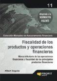 fiscalidad de los productos y operaciones financieras (ebook)-albert sagues-9788415330943
