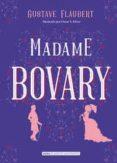 MADAME BOVARY (CLÁSICOS ILUSTRADOS) - 9788415618843 - GUSTAVE FLAUBERT
