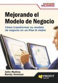 mejorando el modelo de negocio (ebook)-john mullins-randy komisar-9788415735243