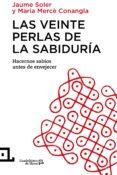 LAS VEINTE PERLAS DE LA SABIDURÍA - 9788416012343 - JAUME SOLER