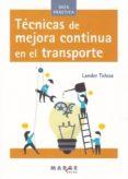 TECNICAS DE MEJORA CONTINUA EN EL TRANSPORTE - 9788416171743 - LANDER TOLOSA
