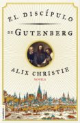 EL DISCÍPULO DE GUTENBERG (EBOOK) - 9788416306343 - ALIX CHRISTIE