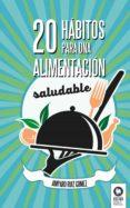 20 HÁBITOS PARA UNA ALIMENTACIÓN SALUDABLE