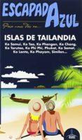 ISLAS DE TAILANDIA 2015 (2ª ED.) (ESCAPADA AZUL) - 9788416408443 - LUIS MAZARRASA MOWINCKEL