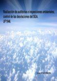 UF1946 REALIZACION DE AUDITORÍAS E INSPECCIONES AMBIENTALES, CONTROL DE LAS DESVIACIONES DEL SGA - 9788416482443 - LUCIA GRIJALBO FERNANDEZ