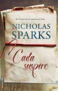 CADA SUSPIRO - 9788416867943 - NICHOLAS SPARKS