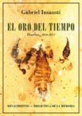 EL ORO DEL TIEMPO - 9788417266943 - GABRIEL INSAUSTI