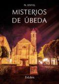 Ebook for vhdl descargas gratuitas MISTERIOS DE ÚBEDA (Literatura española) de N. EXVIL FB2 PDF CHM 9788417845643