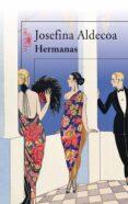HERMANAS - 9788420474243 - JOSEFINA R. ALDECOA