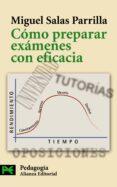 COMO PREPARAR EXAMENES CON EFICACIA - 9788420661643 - MIGUEL SALAS PARRILLA