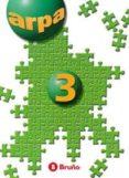 ARPA 3 (EDUCACION PRIMARIA) - 9788421640043 - JOSE Mª ET AL. MARTINEZ BELTRAN