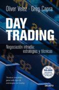 DAY TRADING: NEGOCIACION INTRADIA. ESTRATEGIAS Y TACTICAS - 9788423428243 - OLIVER VELEZ