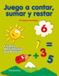 JUEGO A CONTAR SUMAR Y RESTAR 6 - 9788424182243 - VV.AA.