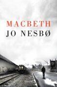 MACBETH (PROYECTO SHAKESPEARE) - 9788426405043 - JO NESBO