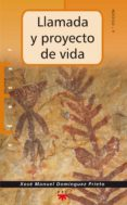 LLAMADA Y PROYECTO DE VIDA - 9788428818643 - XOSE MANUEL DOMINGUEZ PRIETO