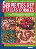 SERPIENTES REY Y FALSAS CORALES - 9788430531943 - RICHARD D. BARTLETT