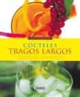 COCTELES, TRAGOS LARGOS - 9788430567843 - VV.AA.
