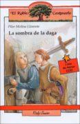 LA SOMBRA DE LA DAGA - 9788432130243 - PILAR MOLINA LLORENTE