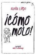 MANOLITO GAFOTAS 3: ¡COMO MOLO! - 9788432214943 - ELVIRA LINDO