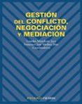 GESTION DEL CONFLICTO, NEGOCIACION Y MEDIACION - 9788436819243 - LOURDES MUNDUATE JACA