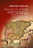 BREVIARIO DE HISTORIA DE ESPAÑA: DESDE ATAPUERCA HASTA LA ERA DE LA GLOBALIZACION - 9788441438743 - MARIA LARA MARTINEZ
