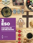 CULTURA DE LES RELIGIONS. CONSTRUÏM 2015 3º ESO - 9788466138543 - VV.AA.