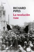 la revolución rusa-richard pipes-9788466342643