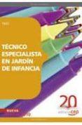 TECNICO ESPECIALISTA EN JARDÍN DE INFANCIA. TEST - 9788468101743 - VV.AA.