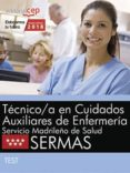 TECNICO/A EN CUIDADOS AUXILIARES DE ENFERMERIA: SERVICIO MADRILEÑO DE SALUD (SERMAS): TEST - 9788468187143 - DESCONOCIDO