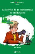 DANIEL ROCK Y EL SECRETO DE LA MINIESTRELLA DE HOLLYWOOD - 9788469621943 - LIN OLIVER