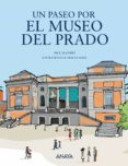 UN PASEO POR EL MUSEO DEL PRADO - 9788469848043 - ANA ALONSO