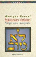 exploraciones talmudicas: principios basicos y su inspiracion-georges hansel-9788470306143