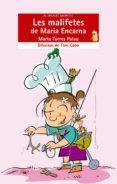 LES MALIFETES DE MARIA ENCARNA - 9788476607343 - MARIA TORRES PALAU
