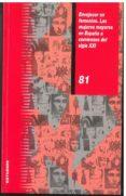 ENVEJECER EN FEMENINO. LAS MUJERES MAYORES EN ESPAÑA A COMIENZOS DEL SIGLO XXI - 9788477999843 - VV.AA.