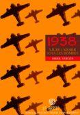 1938, VIURE I MORIR SOTA LES BOMBES - 9788478269143 - ORIOL VERGES