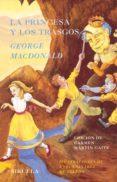 LA PRINCESA Y LOS TRASGOS - 9788478447343 - GEORGE MACDONALD