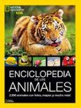 ENCICLOPEDIA DE LOS ANIMALES (NATIONAL GEOGRAFIC KIDS) - 9788482986043 - LUCY SPELMAN