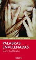 PALABRAS ENVELENADAS - 9788483492543 - MAITE CARRANZA