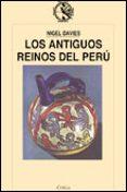 LOS ANTIGUOS REINOS DEL PERU - 9788484320043 - NIGEL DAVIES
