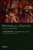 HISTORIA DE ESPAÑA (VOL. IV): EL AUGE DE IMPERIO, 1474-1598 - 9788484326243 - JOHN LYNCH