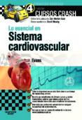 LO ESENCIAL EN SISTEMA CARDIOVASCULAR (4ª ED.) - 9788490221143 - J. EVANS