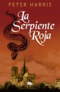 LA SERPIENTE ROJA - 9788490703243 - PETER HARRIS