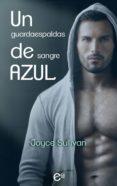 UN GUARDAESPALDAS DE SANGRE AZUL (EBOOK) - 9788491889243 - JOYCE SULLIVAN