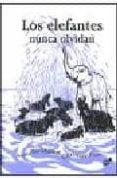 los elefantes nunca olvidan-christiane pieper-anushka ravishankar-9788492595143