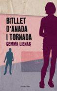 BITLLET D ANADA I TORNADA - 9788492671243 - GEMMA LIENAS