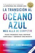 LA TRANSICIÓN AL OCÉANO AZUL - 9788492921843 - W. CHAN KIM